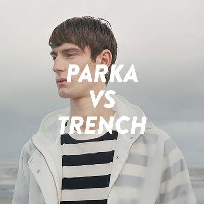 Parka vs Trench