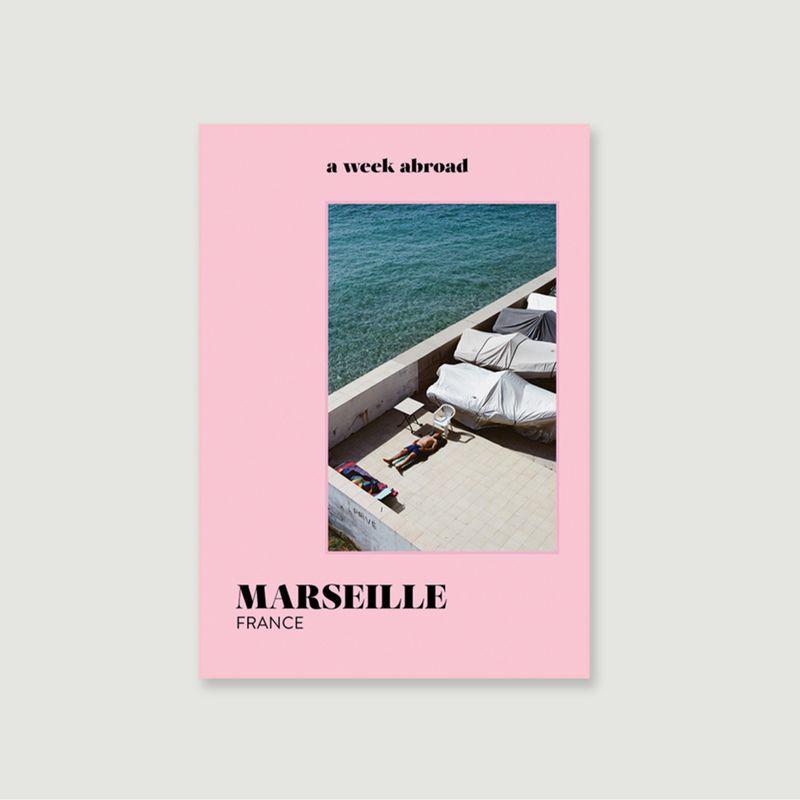 A Week Abroad Marseille - A week abroad