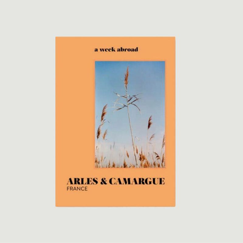 Livre A Week Abroad Arles & Camargue - A week abroad