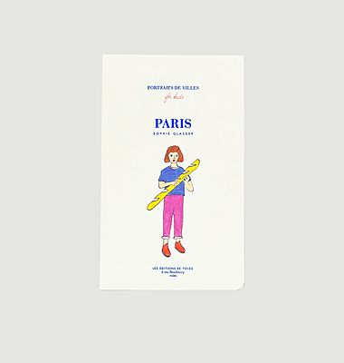 Portraits of cities Paris by Sophie Glasser