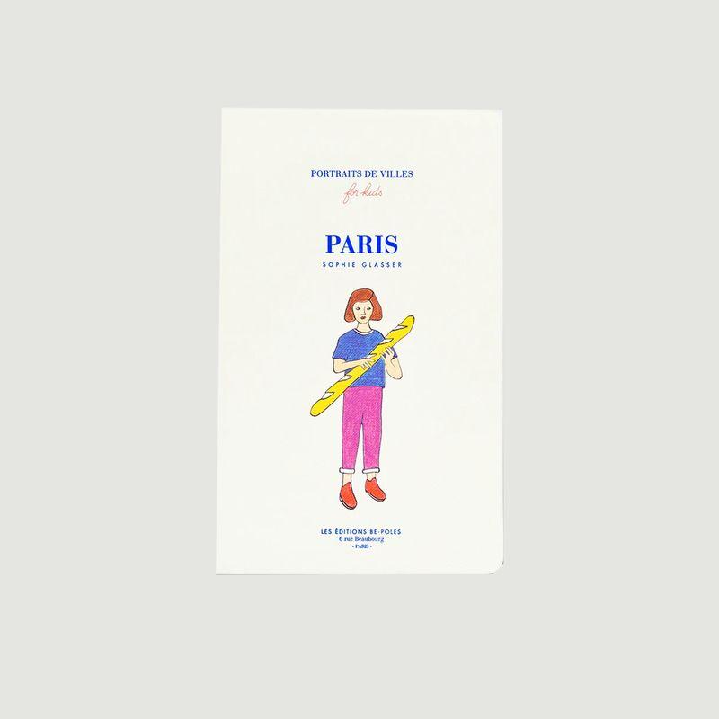 Portraits de villes Paris by Sophie Glasser - be-poles