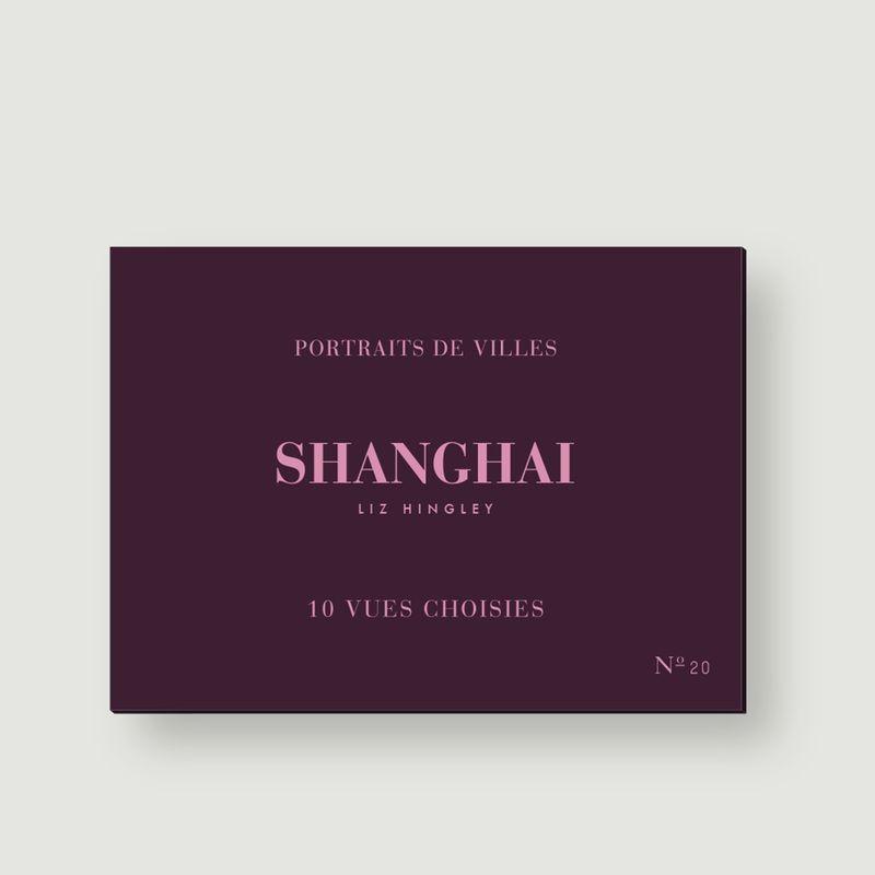 Vues Choisies Shanghaï - be-poles