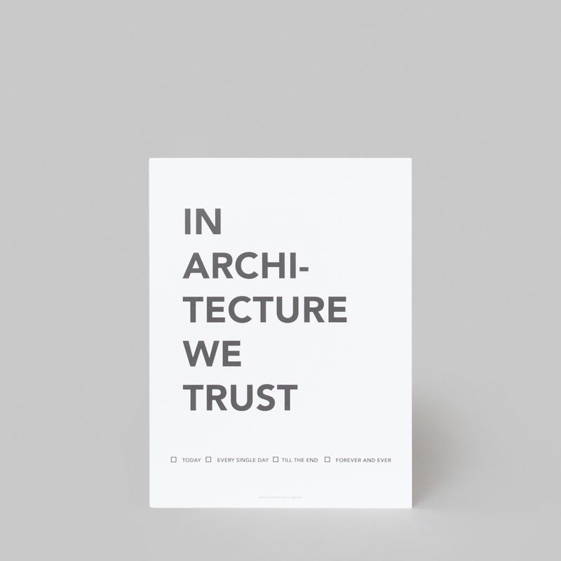 Affiche In Architecture We Trust - cinqpoints