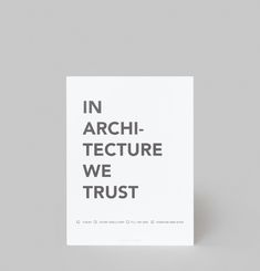 In Architecture We Trust Poster