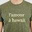 matière T-Shirt L'Amour A Hawaï Joel - Cuisse de Grenouille