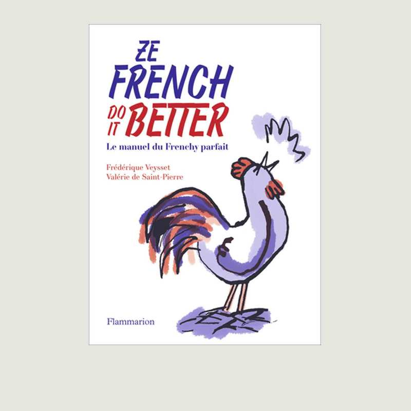 Ze French Do it Better - Flammarion