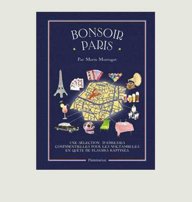 Bonsoir Paris Guide (French Edition)