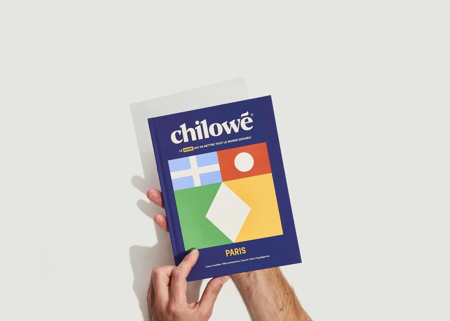 Guide Chilowé - La Guide qui va Mettre Tout le Monde Dehors - La Librairie