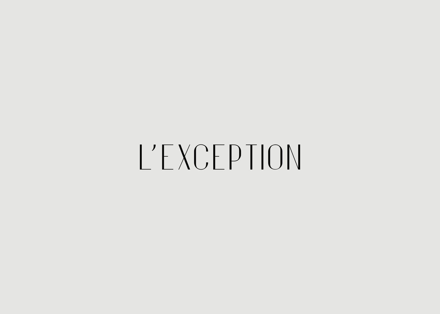 Produit divers - L'Exception