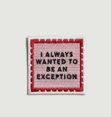 Always Wanted to be an Exception Patch