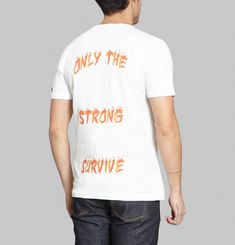 T-shirt Only The Strong Survive