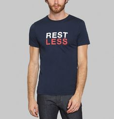 T-Shirt Rest Less