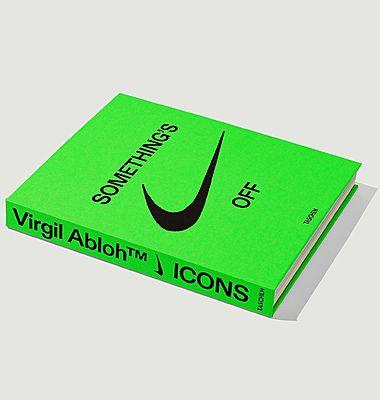 Livre Virgil Abloh. Nike. ICONS