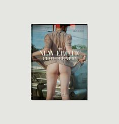 Livre The New Erotic Photography