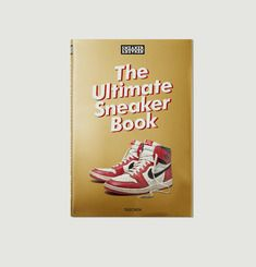 Livre Sneaker Freaker. The Ultimate Sneaker Book
