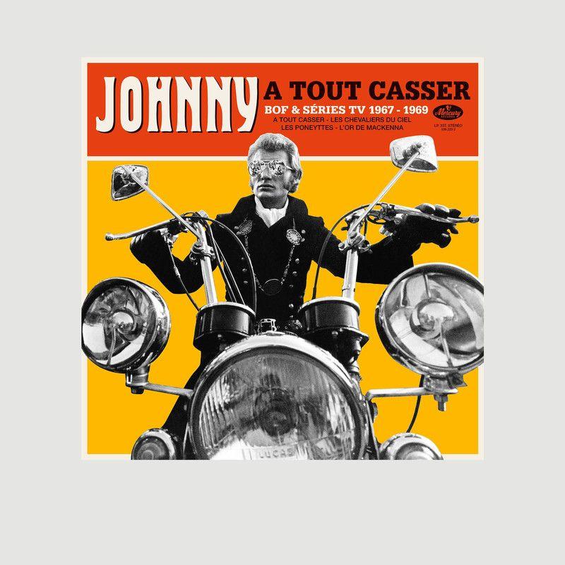 À tout casser - Johnny Hallyday - La vinyl-thèque idéale