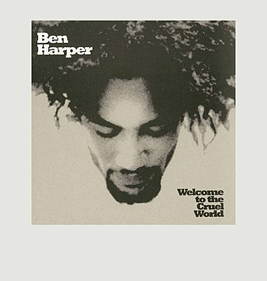 Welcome To The Cruel World - Ben Harper