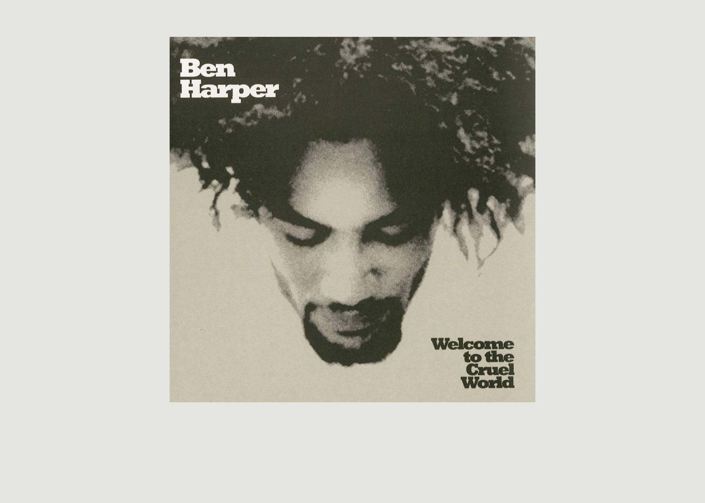 Welcome To The Cruel World - Ben Harper - La vinyl-thèque idéale