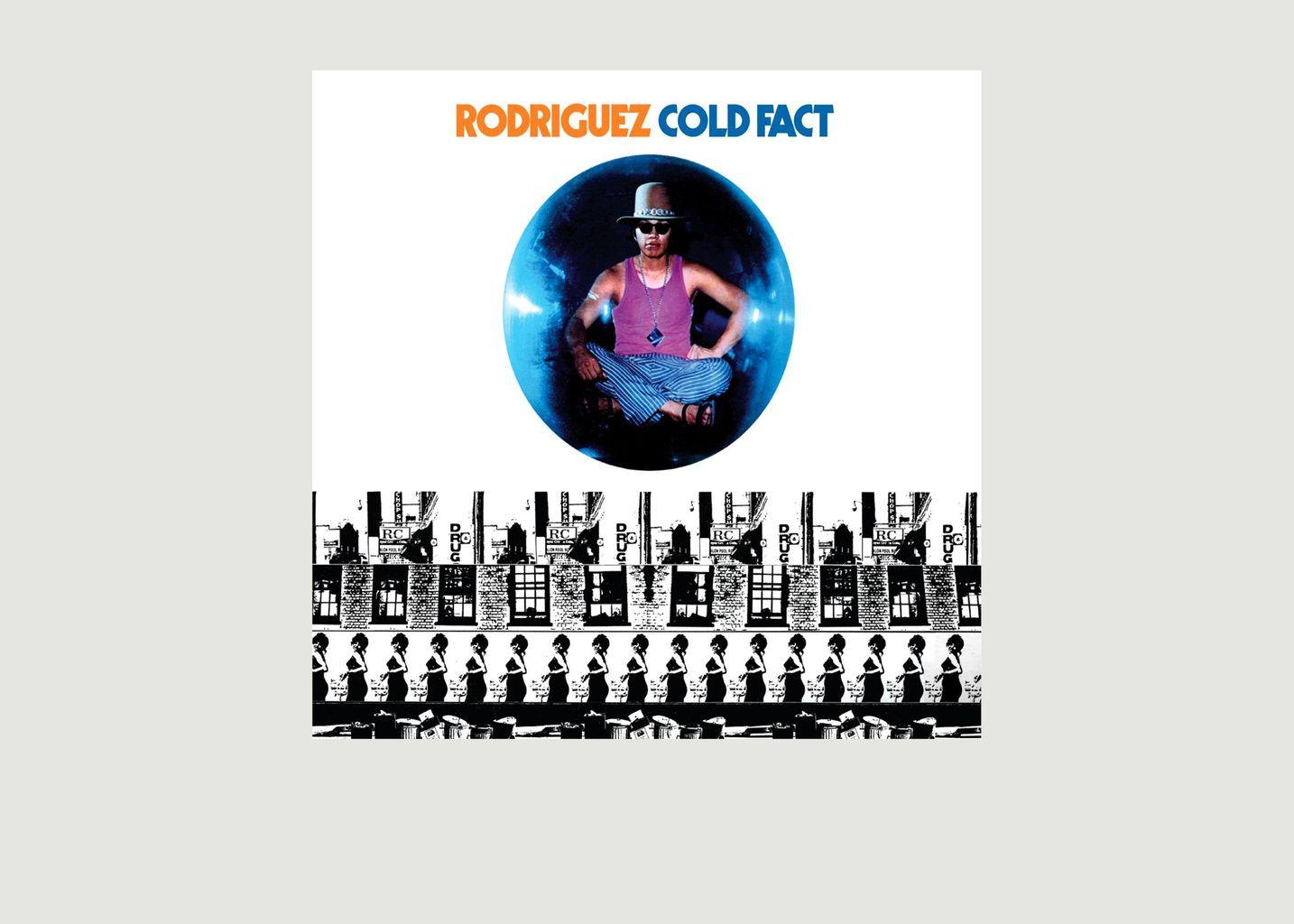 Cold Fact - Sixto Rodriguez - La vinyl-thèque idéale