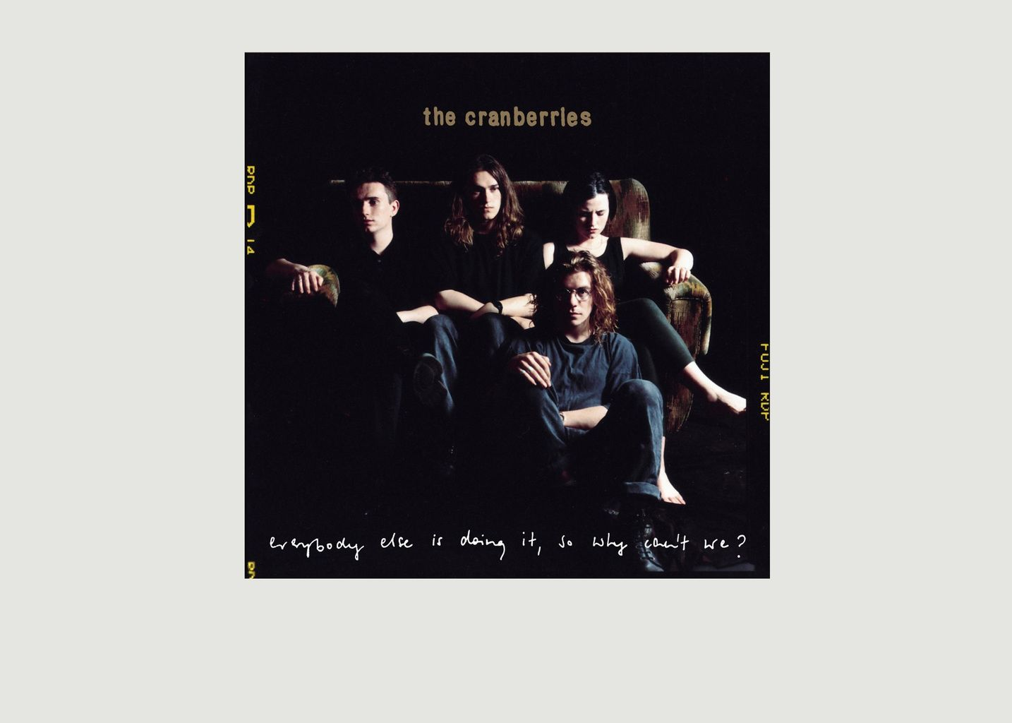 Everybody Else Is Doing It, So Why Can't We? - The Cranberries - La vinyl-thèque idéale