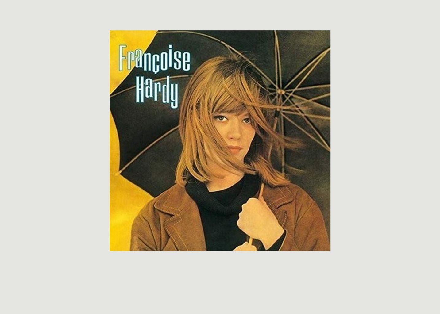 Françoise Hardy - Françoise Hardy - La vinyl-thèque idéale