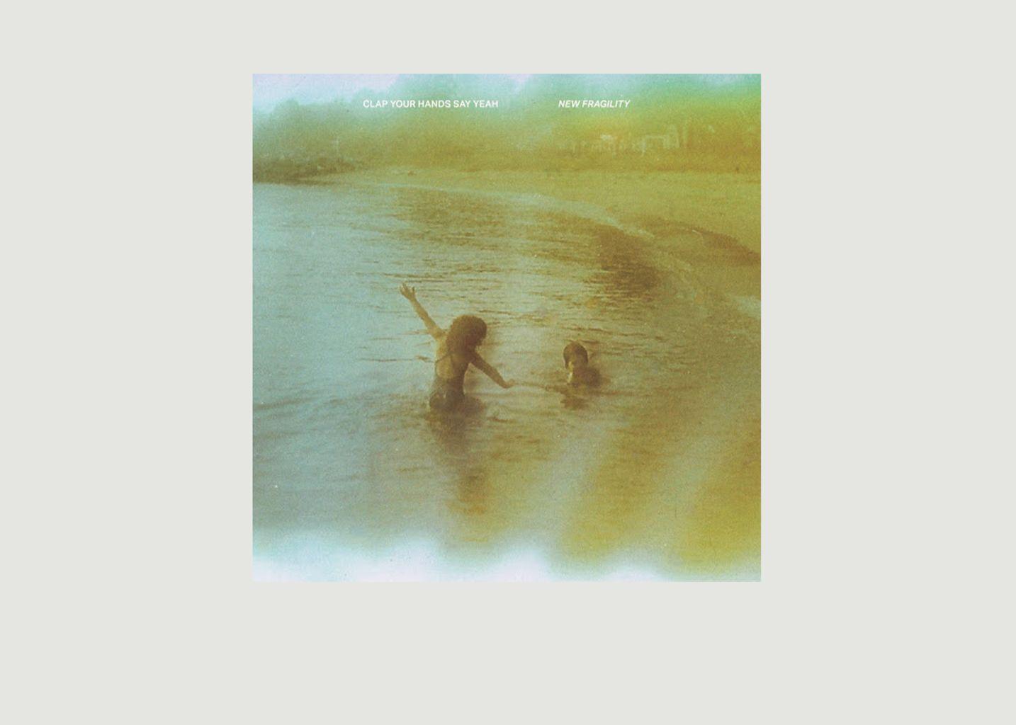 Clap your hands say yeah - New Fragility - La vinyl-thèque idéale