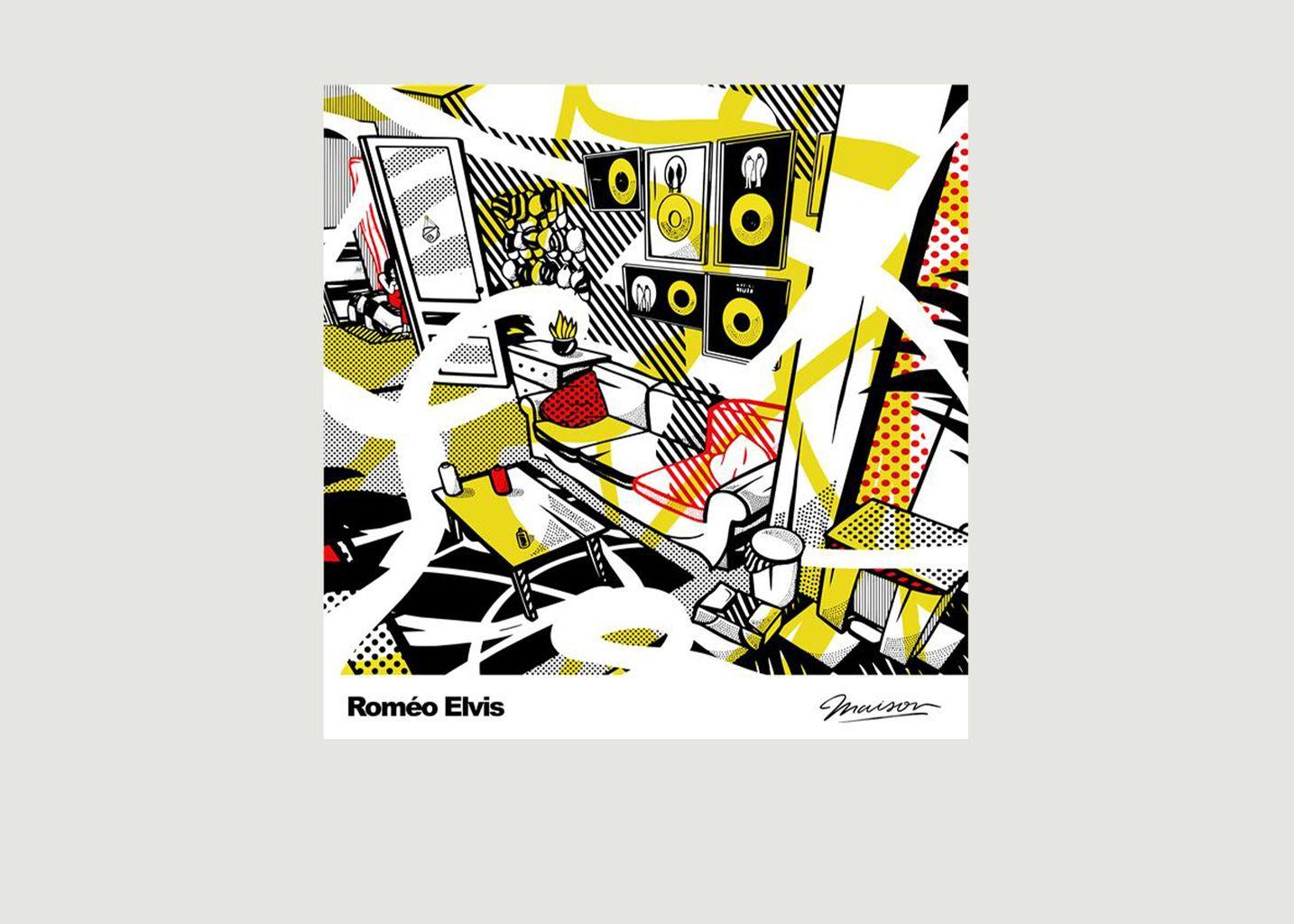 Roméo Elvis - Maison - La vinyl-thèque idéale