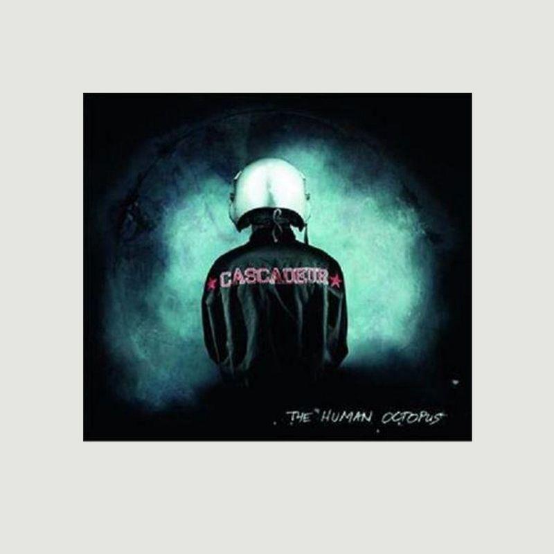 Cascadeur - The Human Octopus - La vinyl-thèque idéale