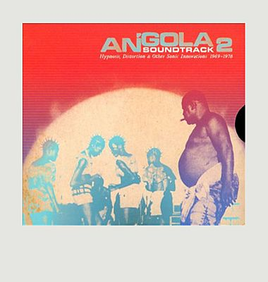 Angola Soundtrack V2 : hypnosis, distortions & other sonic innovations 1969-1978
