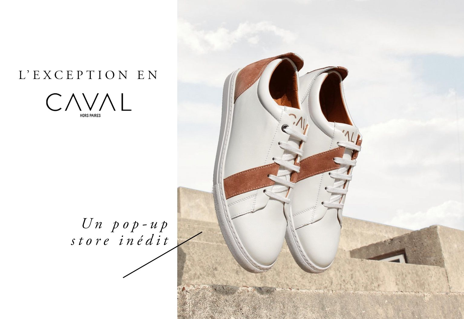 Pop up store Caval sneakers L Exception