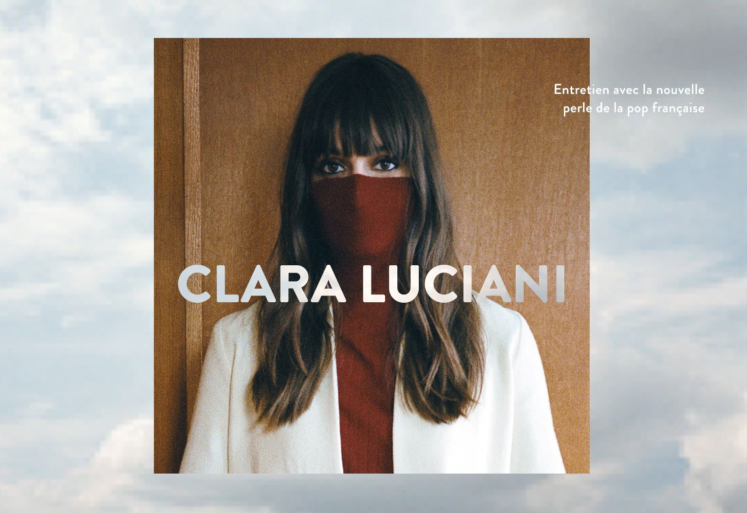 Clara Luciani exclusive interview Exception french music